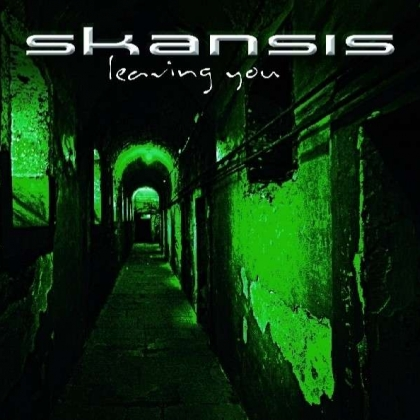 Skansis Leaving You