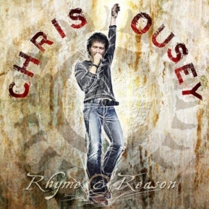 Chris Ousey Rhyme And Reason