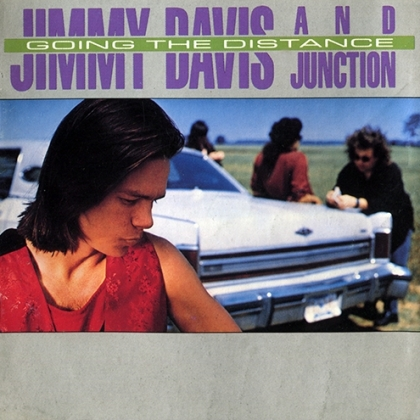 Jimmy Davis & Junction Going The Distance
