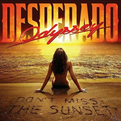 Odyssey Desperado Don't Miss The Sunset