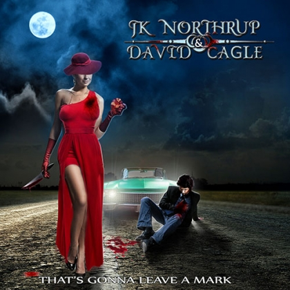 JK Northrup & David Cagle That's Gonna Leave A Mark
