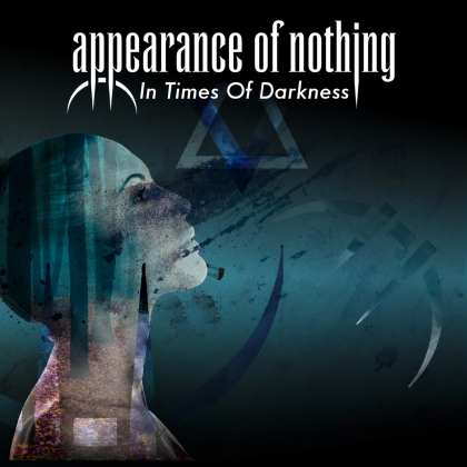 Appearance Of Nothing In Times Of Darkness