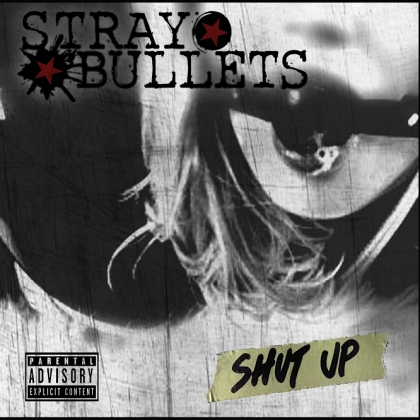 Stray Bullets Shut Up