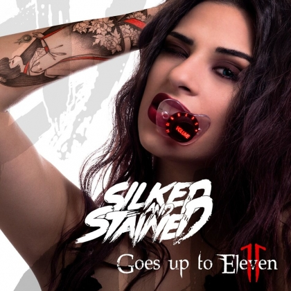 Silked & Stained Goes Up To Eleven